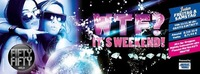 WTF...it´s Weekend