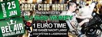 Crazy Club Night presented by Dj Mad Money@Bel Air N1