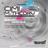 Progressive Selection pres. Cimi & M-theory live@Camera Club