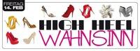 High Heel Wahnsinn@Evers