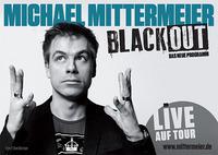 Michael Mittermeier: Blackout@Stadthalle Graz