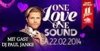 11 Jahre A-Danceclub: One Love One Sound mit Gast Dj Paul Janke