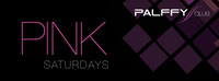 P.I.N.K. saturdays@Palffy Club