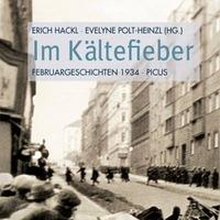 Im Kältefieber  Buchprsentation mit Erich Hackl & Evelyne Polt-Heinzl
