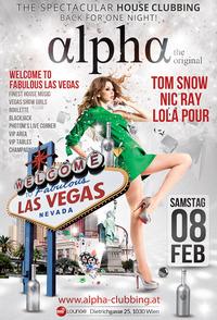 Alpha - Welcome to fabulous Las Vegas!@Club Alpha