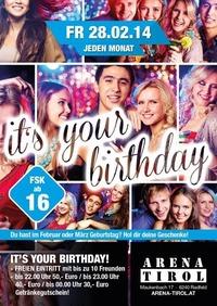 Its Your Birthday - Februar und März - ab 16 Jahren@Arena Tirol