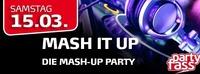 Mash it up - Die mash-up Party