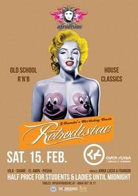 Afrodisiac is Retrodisiac - Old School RnB  House@Chaya Fuera