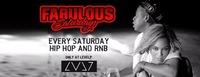 Fabulous Saturdays - Hip Hop And RnB@LVL7