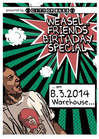 Weasel & Friends Birthday Special@Warehouse