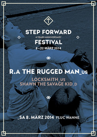 Step Forward X R.a The Rugged Man (us)