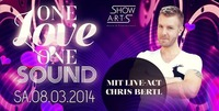 One Love One Sound mit Live-Act Chris Bertl@A-Danceclub