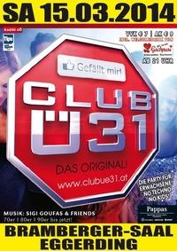 Club Ü31@Brambergersaal Eggerding