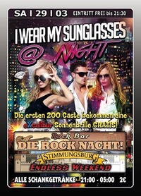 I Wear My Sunnglasses @ Night@Excalibur