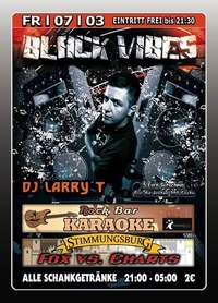 Black Vibes mit DJ Larry T@Excalibur