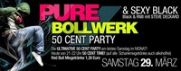 Sexy Black + Pure Bollwerk - 50 Cent Party am Monatsende@Bollwerk
