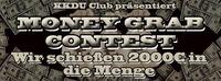 Money Grab Contest - Wir schießen für Euch 2000,- in die Menge