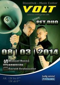 5 Jahresfeier with Pet Duo Volt Club Graz