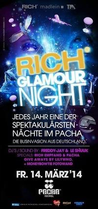 Rich Glamour Night@Pacha - The Club