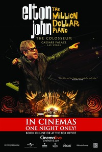 Elton John - The Milion Dollar Piano@Hollywood Megaplex
