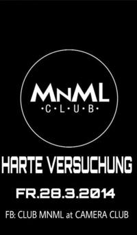 Club MNML at Camera Club / Harte Versuchung@Camera Club