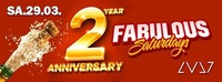 Fabulos Saturdays - 2 Year Anniversary Special@LVL7