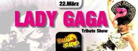 Lady Gaga  Tribute Show