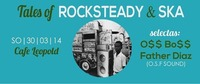 Tales Of Rocksteady & Ska  @Café Leopold