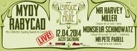 Cirque De La Nuit prsentiert Mydy Rabycad  Live @JazzIt. Musik Club