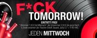 Fuck Tomorrow@Baby'O