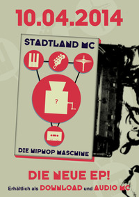 Stadtland Mc - EP Release - Die Hiphop Maschine