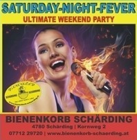 Saturday Night Fever@Bienenkorb Schärding