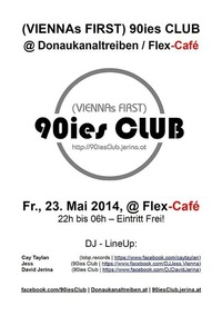 Donaukanaltreiben - Aftershowparty hosted by 90ies Club@Viennas First 90ies Club