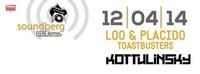 Soundberg Club Edition feat. Loo&Placido und Toastbusters@Kottulinsky Bar