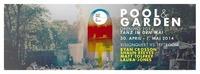 Pool / Garden & Opening 2014 & Tanz in den Mai Afterhour@Pratersauna