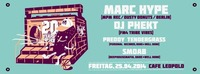 20 Years Special ft. Marc Hype@Café Leopold