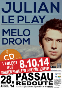Ersatztermin - Julian Le Play: Melodrom-Tour 2014