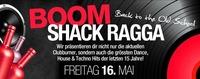 Boom Shack Ragga (Back to the Old School)@Bollwerk