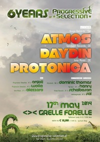 6 Jahre Progressive Selection  pres. Atmos, Day Din & Protonica live @Grelle Forelle