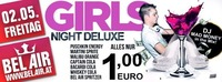 Girls Night Deluxe presented by DJ Mad Money@Bel Air N1