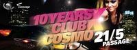 10 Jahre Club Cosmopolitan@Babenberger Passage