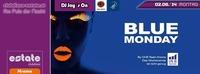 Blue Monday By OVB Team Krems@Estate