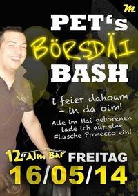 Mr. Pet´s Börsdäi Bash@12er Alm Bar