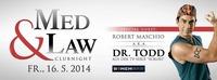 MED & LAW Clubnight mit Stargast Dr.Todd