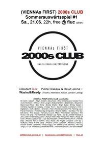 2000s Club Sommerauswärtsspiel #1@Fluc / Fluc Wanne