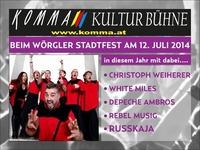 Komma Kultur Bühne Wörgler Stadtfest@Komma