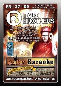 Italo Brothers Live@Excalibur