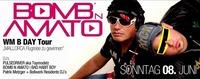 Bomb N Amato Absolut Wm B Day Tour@Bollwerk