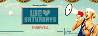 Farewell we love Saturdays