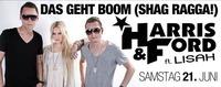 Das Geht Boom (Shag Ragga) Harris & Ford ft. Lisah@Bollwerk
